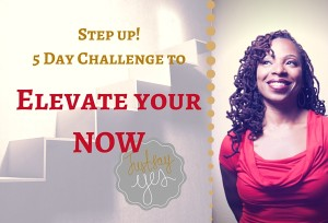 5 Day challenge to elevate your now