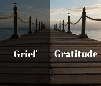 Grief and Gratitude. Which way is up?