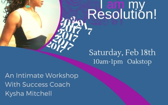 I am my Resolution workshop 2/18/17